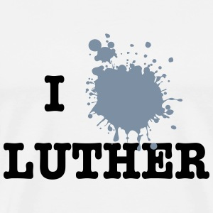 I Love Luther (Martin Luther) T-Shirts - Men's Premium T-Shirt