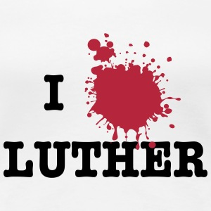 I Love Luther (Martin Luther) T-shirts - Dame premium T-shirt