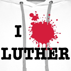 I Love Luther (Martin Luther) Sweaters - Mannen Premium hoodie