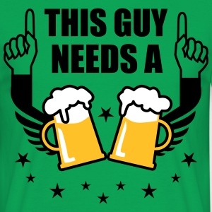 This Guy needs a Beer Mass Bier Prost Spruch Shirt - Männer T-Shirt