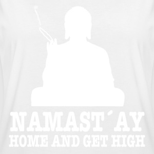 Namast´ay Home and Get High T-Shirts - Frauen Oversize T-Shirt