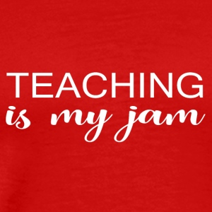 Teaching jam - Männer Premium T-Shirt