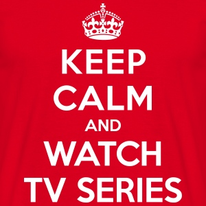 Keep calm and watch tv series Camisetas - Camiseta hombre