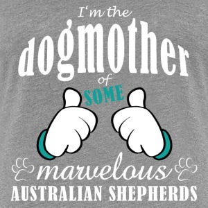 Dogmother, some Aussies T-Shirts - Women's Premium T-Shirt