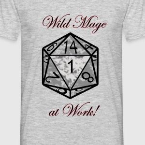 Wild Mage at work T-Shirts - Männer T-Shirt