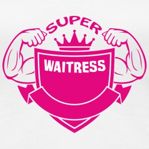 Super waitress T-Shirts - Women's Premium T-Shirt