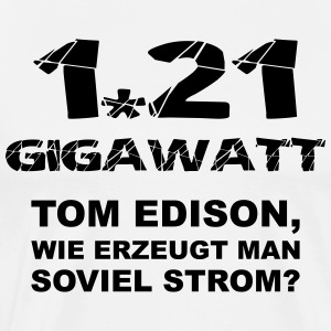 1.21 Gigawatt Version-1 - Männer Premium T-Shirt