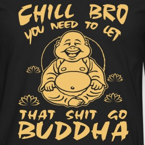 Buddha (Chill Bro) Long sleeve shirts - Men's Premium Longsleeve Shirt