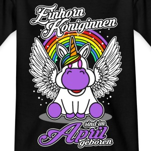 April - Geburtstag - Einhorn - Königin T-Shirts - Teenager T-Shirt