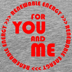 RENEWABLE ENERGY for you and me - red - Männer Premium T-Shirt