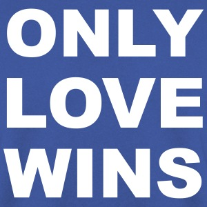 Only Love Wins Pullover & Hoodies - Männer Pullover