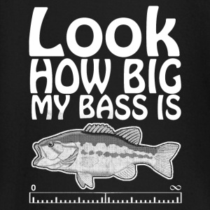 Look how big is my bass Baby Long Sleeve Shirts - Baby Long Sleeve T-Shirt