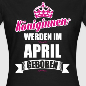 April - Frauen T-Shirt