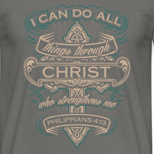 Philippians 4:13 - I can do all things - Männer T-Shirt