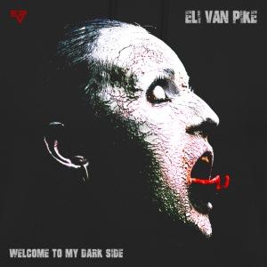 Eli van Pike - Welcome To