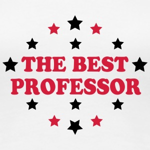 The best professor T-Shirts - Women's Premium T-Shirt