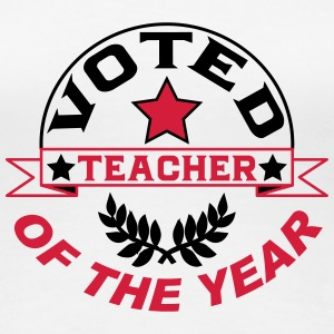 Voted teacher of the year T-Shirts - Women's Premium T-Shirt