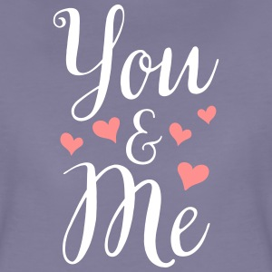 YOU AND ME T-shirts - Vrouwen Premium T-shirt