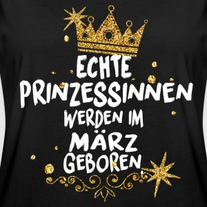 REAL PRINCESSES ARE BORN IN MARCH! T-Shirts - Women's Oversize T-Shirt