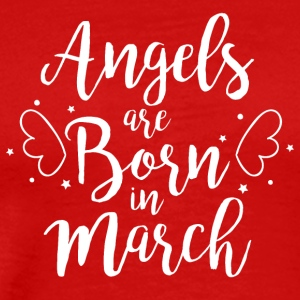 Angels are born in March - Männer Premium T-Shirt