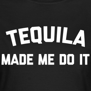 Tequila Do It Funny Quote T-shirts - Dame-T-shirt