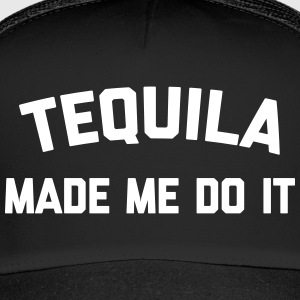 Tequila Do It Funny Quote Caps & Hats - Trucker Cap