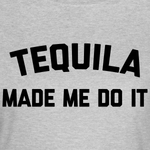 Tequila Do It Funny Quote T-shirts - T-shirt dam