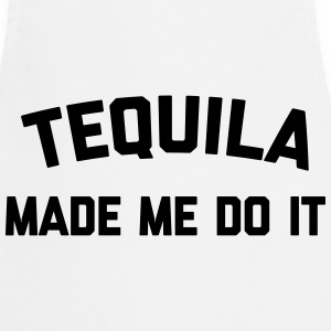 Tequila Do It Funny Quote  Aprons - Cooking Apron