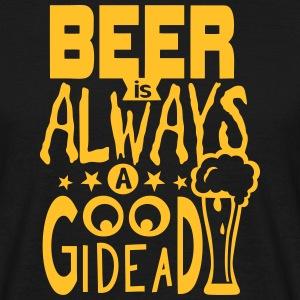 Beer citation always good idea alcohol Camisetas - Camiseta hombre