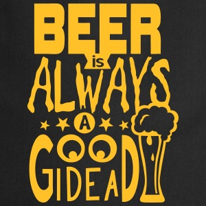 Beer citation always good idea alcohol Grembiuli - Grembiule da cucina