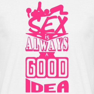 sex quote always good idea position Camisetas - Camiseta hombre