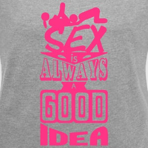 sex quote always good idea position T-Shirts - Women's T-shirt with rolled up sleeves