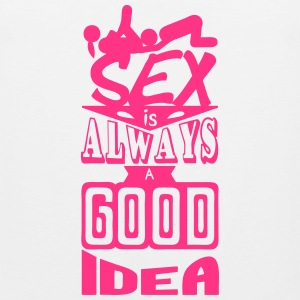 sex quote always good idea position Sports wear - Men's Premium Tank Top