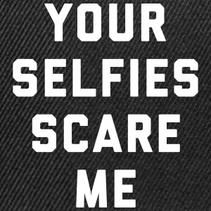 Selfies Scare Me Funny Quote Caps & Hats - Snapback Cap