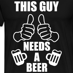 This guy needs a beer  - Mannen Premium T-shirt