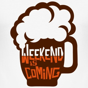 Weekend coming beer quote alcohol humor T-Shirts - Men's Slim Fit T-Shirt
