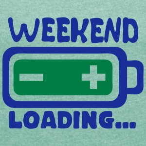 Weekend loading quote battery drums charger T-Shirts - Women's T-shirt with rolled up sleeves