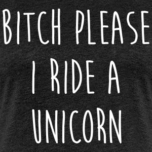 Ride A Unicorn Funny Quote T-Shirts - Frauen Premium T-Shirt