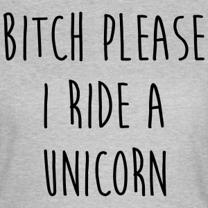 Ride A Unicorn Funny Quote Tee shirts - T-shirt Femme