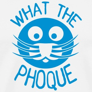 what_the_phoque seal quote insult T-Shirts - Men's Premium T-Shirt