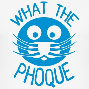 what_the_phoque seal quote insult T-Shirts - Men's Slim Fit T-Shirt