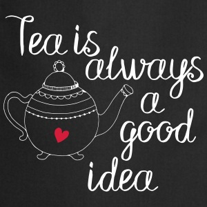tea is always a good idea 2c Kookschorten - Keukenschort