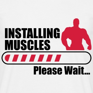 iNSTALLING MUSCLES , funny gym  - Men's T-Shirt