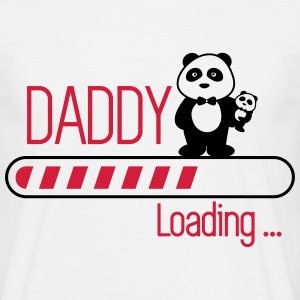 Daddy loading, Vater,Papa,dad  - Men's T-Shirt
