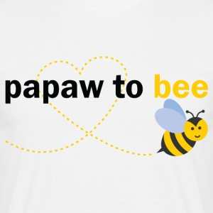 Papaw To Bee T-Shirts - Men's T-Shirt