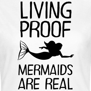 Living Proof - Mermaids Are Real Koszulki - Koszulka damska