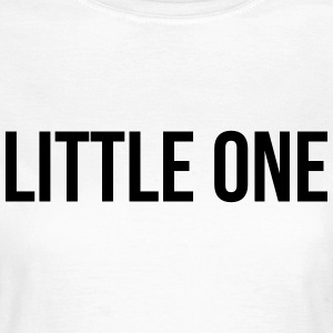 Little one T-Shirts - Women's T-Shirt