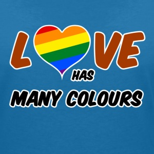 Love has many colours T-Shirts - Frauen T-Shirt mit V-Ausschnitt