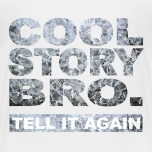 Cool Story Bro. - Kids' Premium T-Shirt