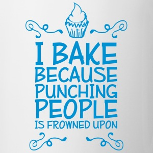 i bake because punching people i Mugs & Drinkware - Mug
